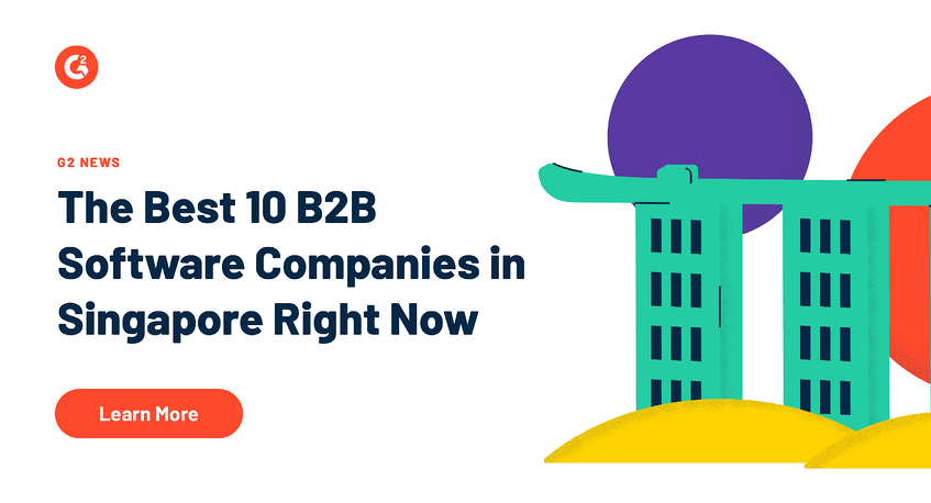 The Best 10 B2B Software Companies in Singapore Right Now